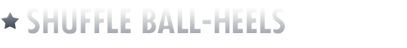 Shuffle Ball-Heels