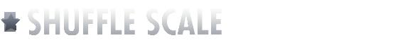 Shuffle Scale